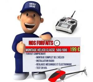 Hélico classe 500/600 forfait montage/réglages